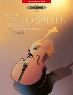 Cello spielen - Hecht, Julia