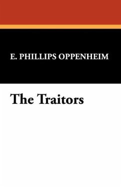 The Traitors - Oppenheim, E. Phillips