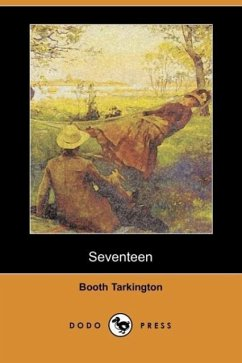 Seventeen (Dodo Press) - Tarkington, Booth