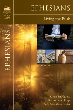 Ephesians: Living the Faith - Snodgrass, Klyne R. Lee-Thorp, Karen