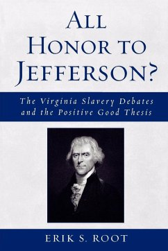All Honor to Jefferson? - Root, Erik S.