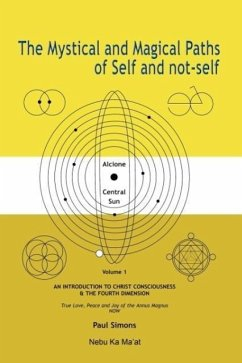 Mystical and Magical Paths of Self and Not-Self, Volume One - Simons, Paul