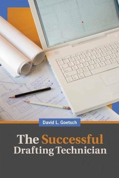 The Successful Drafting Technician: 12 Essential Strategies for Building a Winning Career - Goetsch, David L.