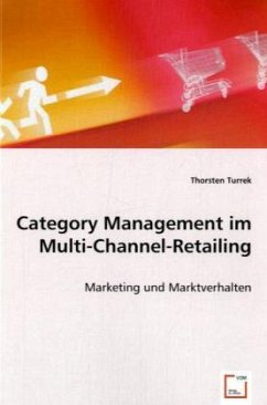 Category Management im Multi-Channel-Retailing - Turrek, Thorsten