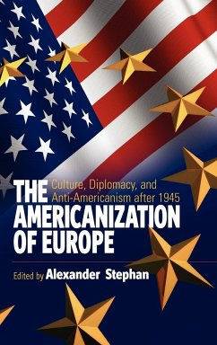 The Americanization of Europe - Herausgeber: Stephan, A.