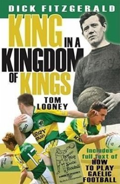 Dick Fitzgerald: King in a Kingdom of Kings - Looney, Thomas