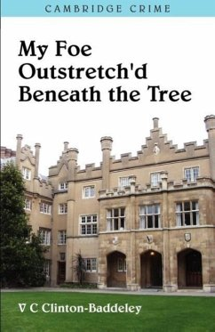 My Foe Outstretch'd Beneath The Tree - Clinton-Baddeley, V C
