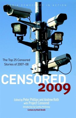 Censored: The Top 25 Censored Stories of 2007-08 - Herausgeber: Phillips, Peter Project Censored Roth, Andrew