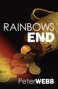Rainbows End - Webb, Peter