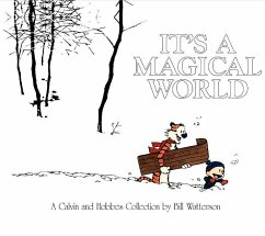 It's a Magical World: A Calvin and Hobbes Collection - Watterson, Bill