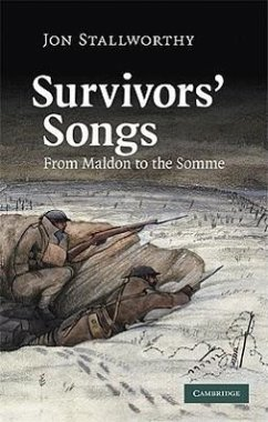 Survivors' Songs: From Maldon to the Somme - Stallworthy, Jon