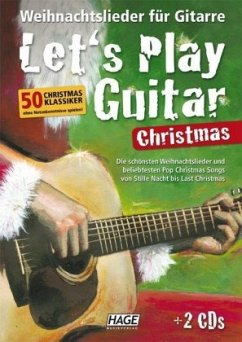 Let´s Play Guitar - Christmas, m. 2 Audio-CDs - Herausgeber: Hage, Helmut