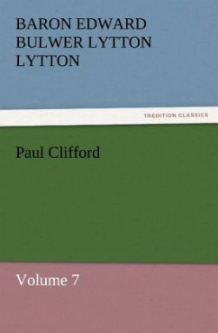 Paul Clifford - Lytton, Baron Edward Bulwer Lytton