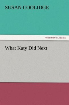 What Katy Did Next - Coolidge, Susan