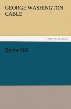 Bylow Hill - Cable, George Washington