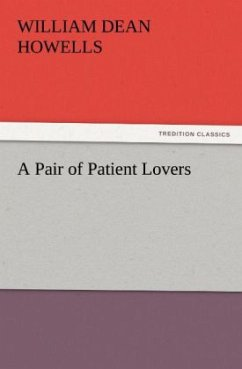 A Pair of Patient Lovers - Howells, William Dean