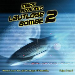 Lautlose Bombe Teil 2 / Weltraumpartisanen Bd.22 (1 Audio-CD) - Brandis, Mark