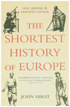 The Shortest History of Europe - Hirst, John