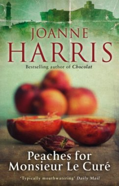 Peaches for Monsieur le Cure (Chocolat 3) - Harris, Joanne
