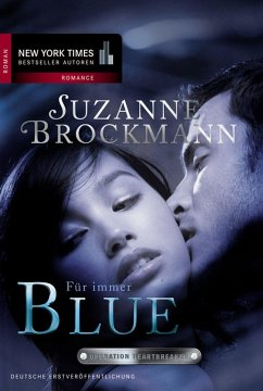 Für immer - Blue / Operation Heartbreaker Bd.2 (eBook, ePUB) - Brockmann, Suzanne