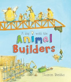 A Day with the Animal Builders - Rentta, Sharon