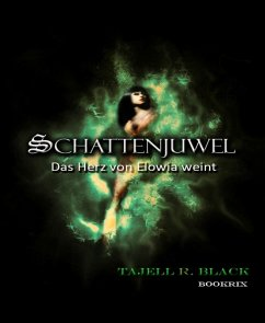 Schattenjuwel (eBook, ePUB) - Black, Tajell Robin