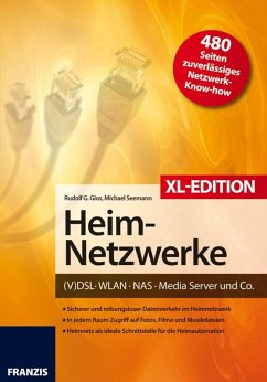 Heimnetzwerke XL-Edition (eBook, ePUB) - Rudolf G. Glos; Michael Seemann