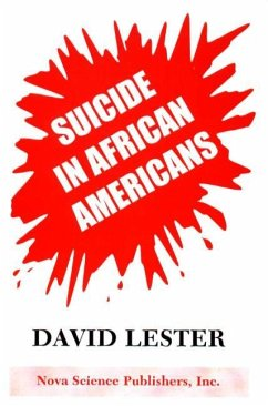 Suicide in African Americans - Lester, David, PhD.