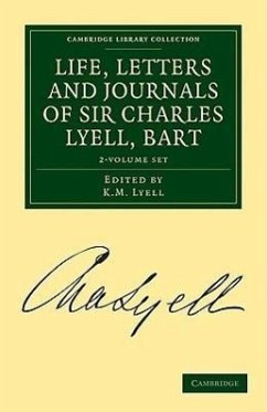 Life, Letters and Journals of Sir Charles Lyell, Bart 2 Volume Set - Herausgeber: Lyell, K. M.