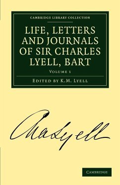 Life, Letters and Journals of Sir Charles Lyell, Bart, Volume 1 - Lyell, Charles