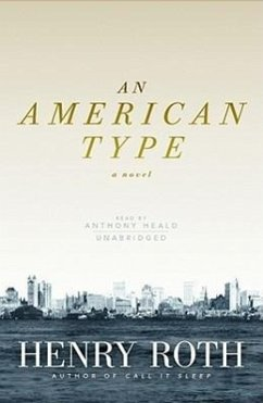An American Type - Roth, Henry