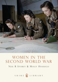 Women in the Second World War - Storey, Neil R.