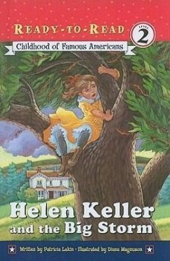 Childhood of Famous Americans: Helen Keller and the Big Storm - Lakin, Patricia