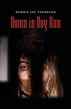 Down in Dog Run - Thompson, Donnie Joe