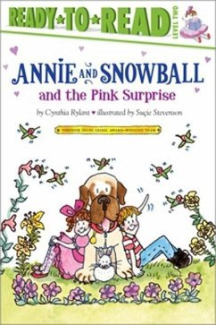 Annie and Snowball and the Pink Surprise - Rylant, Cynthia