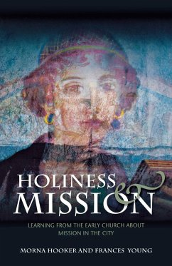 Holiness and Mission - Hooker, Morna Young, Frances