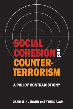 Social Cohesion and Counter-Terrorism: A Policy Contradiction? - Husband, Charles Alam, Yunis