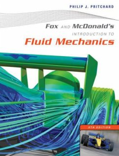 Fox and McDonald's Introduction to Fluid Mechanics - Fox, Robert W. Pritchard, Philip J. McDonald, Alan T.