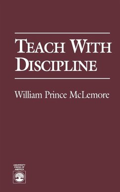 Teach with Discipline - McLemore, William Prince