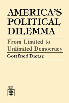 America's Political Dilemma - Dietze, Gottfried