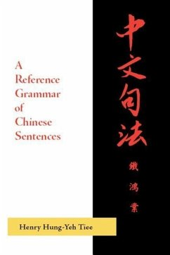 A Reference Grammar of Chinese Sentences with Exercises - Tiee, Henry Hung-Yeh
