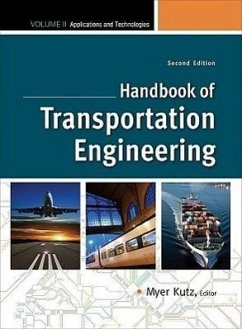 Handbook of Transportation Engineering, Volume II: Applications and Technologies - Kutz, Myer