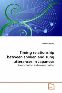 Timing relationship between spoken and sung utterances in Japanese - Nakata, Hitomi