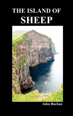 The Island of Sheep (Hardback) - Buchan, John