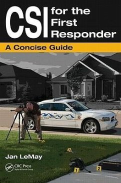 Csi for the First Responder: A Concise Guide - Lemay, Jan
