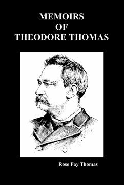 Memoirs of Theodore Thompson (Paperback) - Thomas, Rose Fay