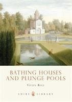 Bathing Houses and Plunge Pools - Rolf, Vivien