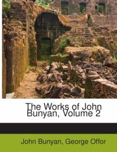 The works of John Bunyan - Bunyan, John Offor, George