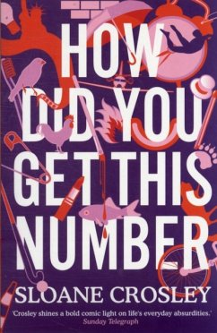 How Did You Get This Number - Crosley, Sloane