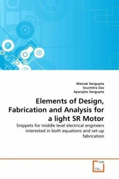 Elements of Design, Fabrication and Analysis for a light SR Motor - Sengupta, Mainak Das, Soumitra Sengupta, Aparajita